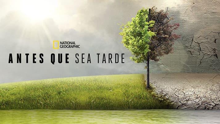 Antes que sea tarde, documental sobre el cambio climático